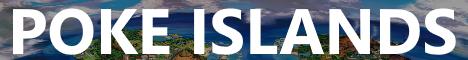 Poke Islands